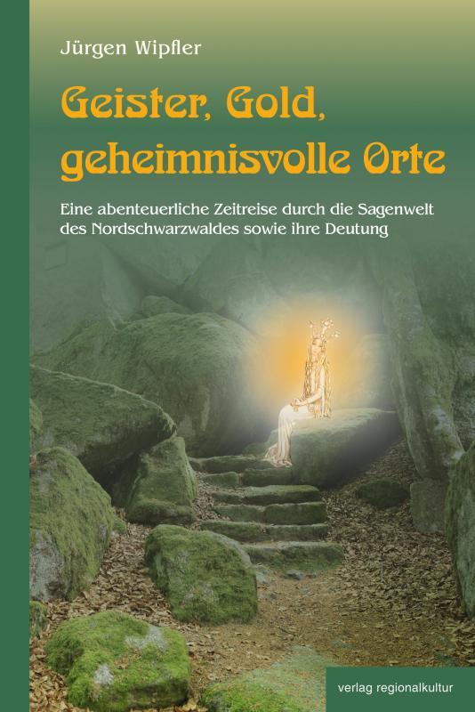 Cover-Bild Geister, Gold, geheimnisvolle Orte
