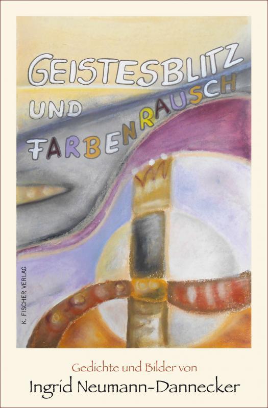 Cover-Bild Geistesblitz und Farbenrausch