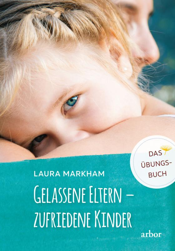 Cover-Bild Gelassene Eltern – zufriedene Kinder