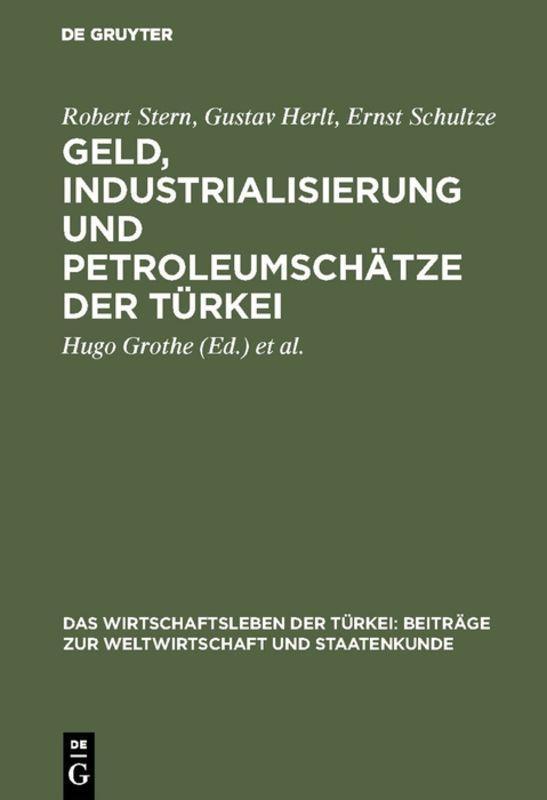 Cover-Bild Geld, Industrialisierung und Petroleumschätze der Türkei