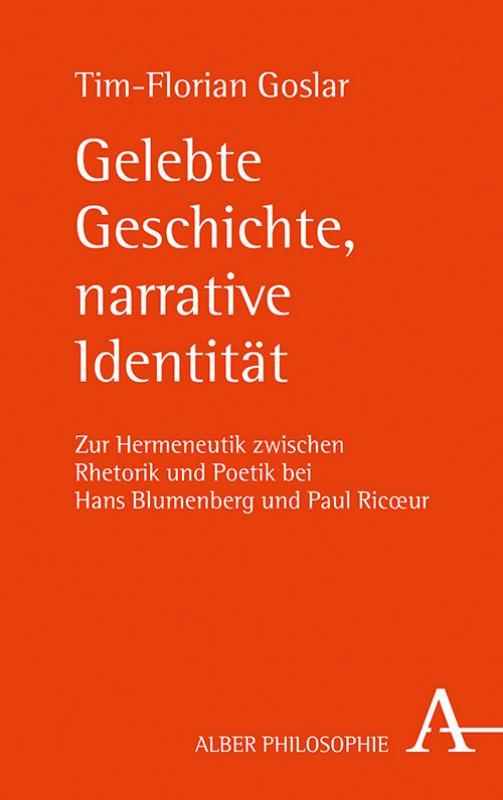 Cover-Bild Gelebte Geschichte, narrative Identität