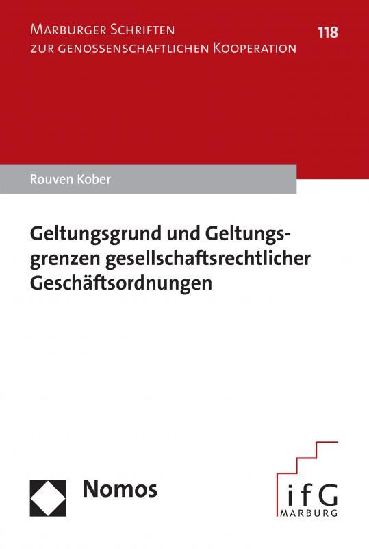 Cover-Bild Geltungsgrund und Geltungsgrenzen gesellschaftsrechtlicher Geschäftsordnungen