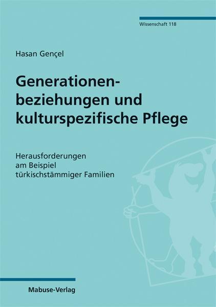 Cover-Bild Generationenbeziehungen und kulturspezifische Pflege