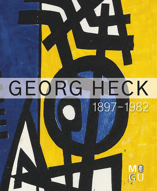 Cover-Bild Georg Heck 1897–1982