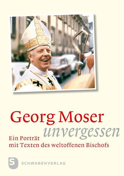 Cover-Bild Georg Moser - unvergessen