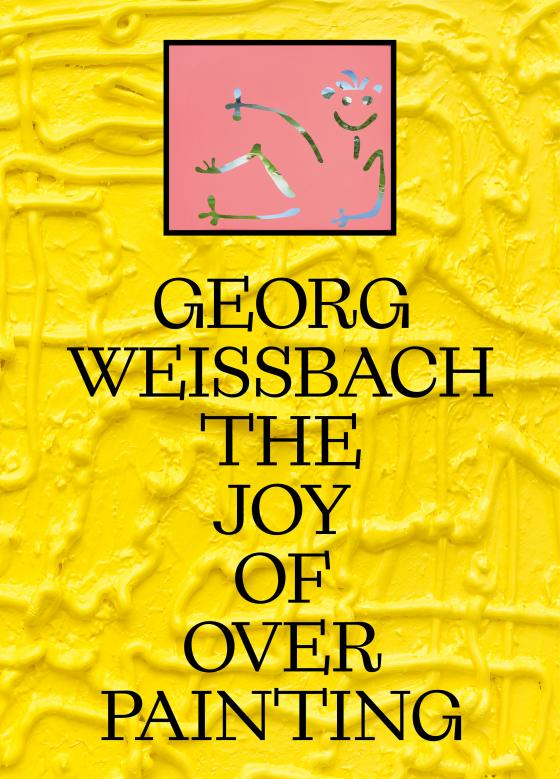 Cover-Bild Georg Weißbach: The Joy of Overpainting