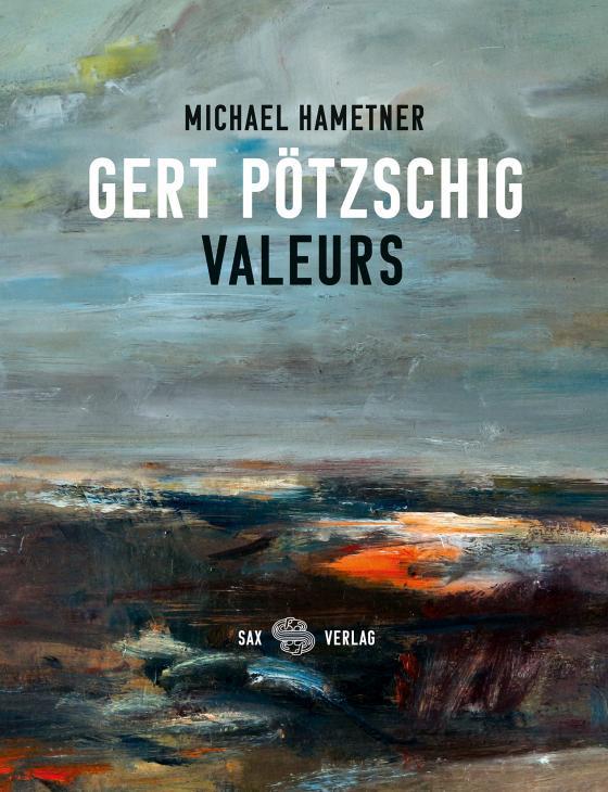 Cover-Bild Gert Pötzschig. Valeurs