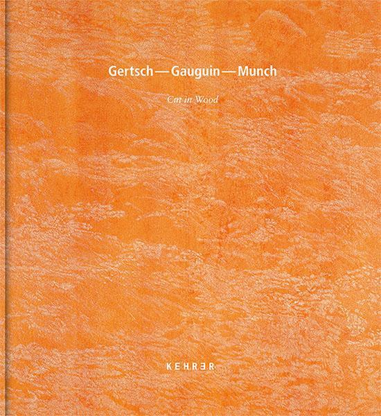 Cover-Bild Gertsch – Gauguin – Munch