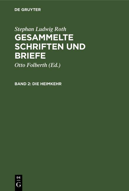 Cover-Bild Gesammelte Schriften und Briefe / Die Heimkehr