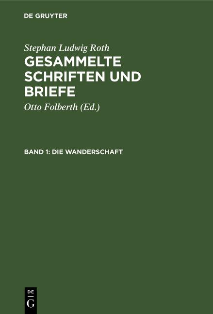 Cover-Bild Gesammelte Schriften und Briefe / Die Wanderschaft