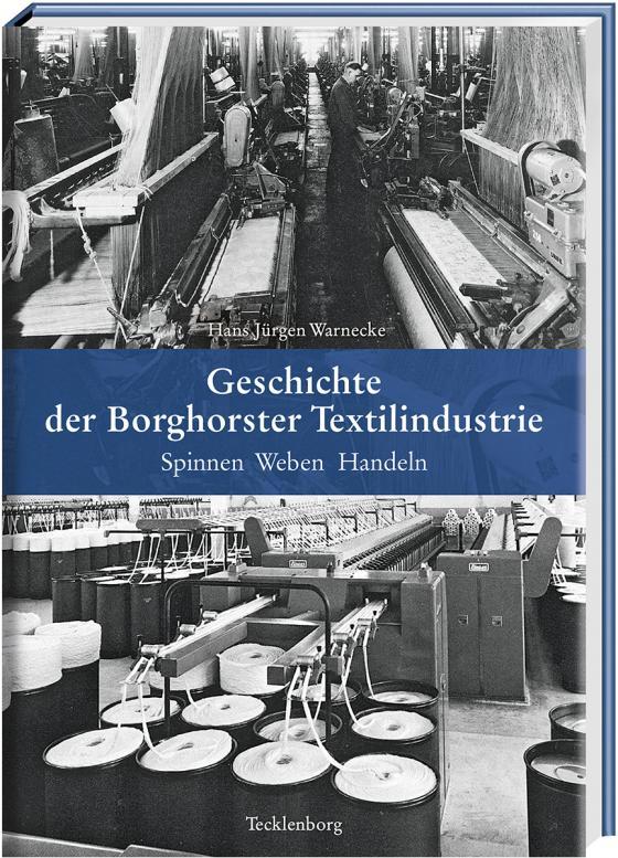 Cover-Bild Geschichte der Borghorster Textilindustrie