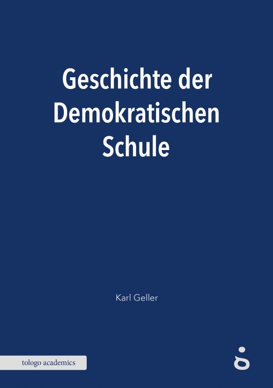 Cover-Bild Geschichte der Demokratischen Schule