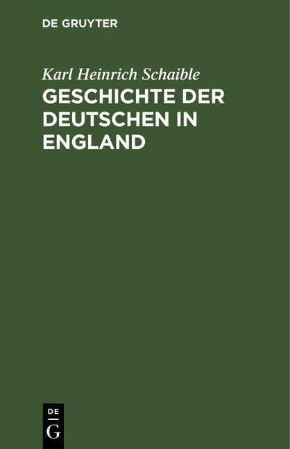 Cover-Bild Geschichte der Deutschen in England