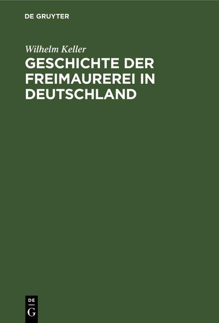 Cover-Bild Geschichte der Freimaurerei in Deutschland
