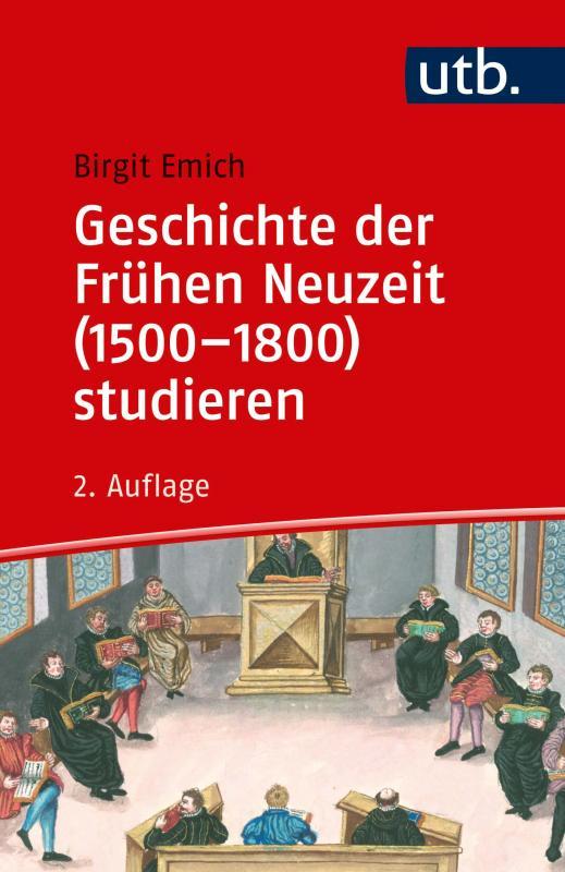 Cover-Bild Geschichte der Frühen Neuzeit (1500–1800) studieren