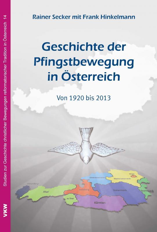 Cover-Bild Geschichte der Pfingstbewegung in Österreich