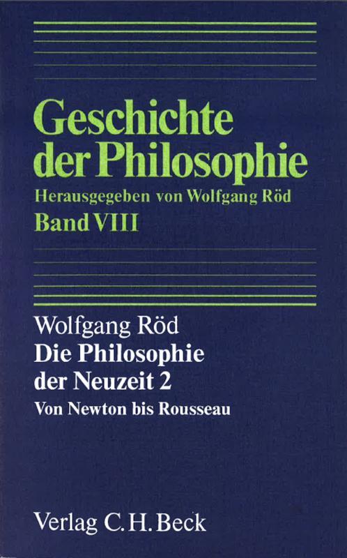 Cover-Bild Geschichte der Philosophie Bd. 8: Die Philosophie der Neuzeit 2: Von Newton bis Rousseau