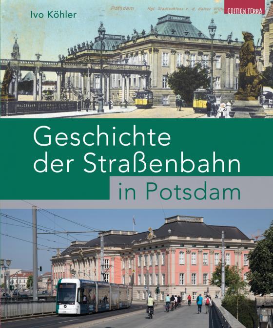 Cover-Bild Geschichte der Straßenbahn in Potsdam