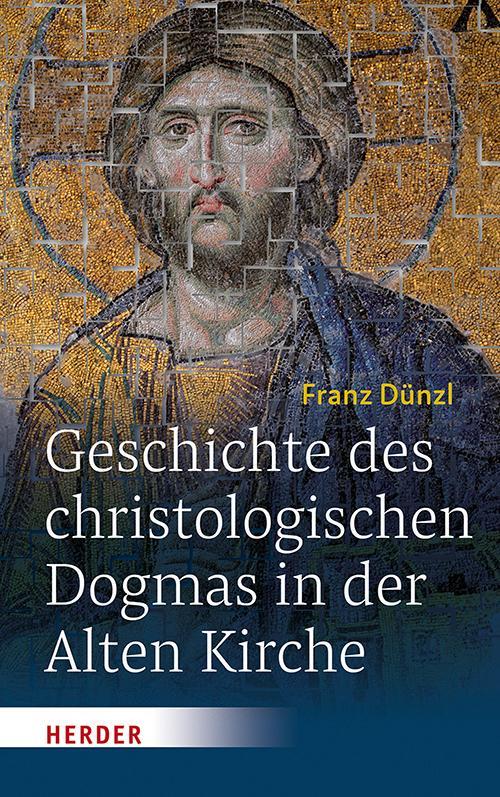 Cover-Bild Geschichte des christologischen Dogmas in der Alten Kirche