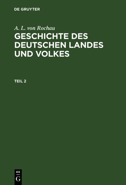 Cover-Bild Geschichte des deutschen Landes und Volkes / Geschichte des deutschen Landes und Volkes. Teil 2