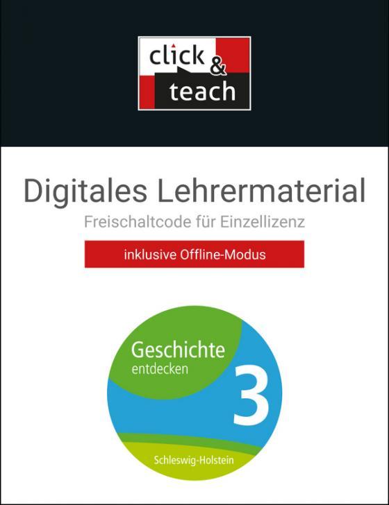 Cover-Bild Geschichte entdecken – Schleswig-Holstein / Geschichte entdecken SHS click & teach 3 Box