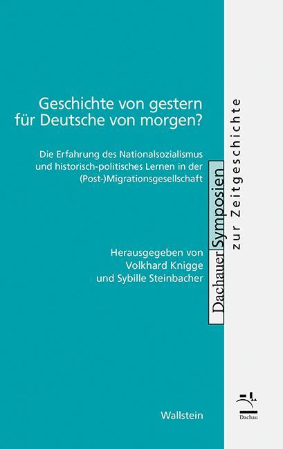 Cover-Bild Geschichte von gestern für Deutsche von morgen?