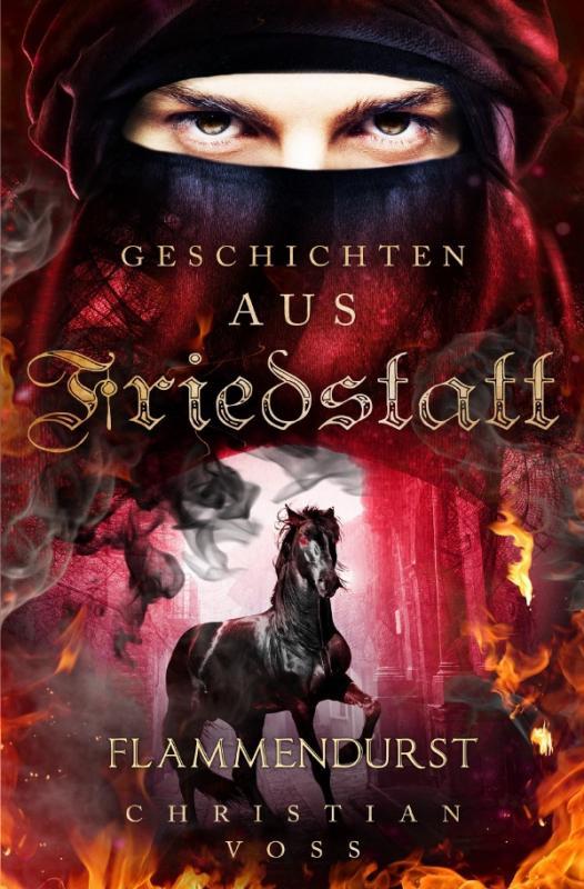 Cover-Bild Geschichten aus Friedstatt / Geschichten aus Friedstatt Band: 2 Flammendurst