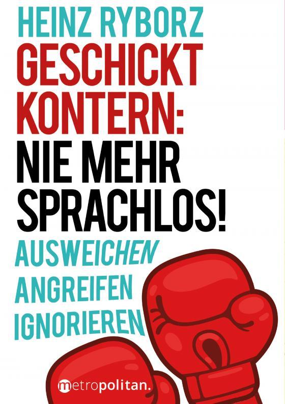 Cover-Bild Geschickt kontern: Nie mehr sprachlos!
