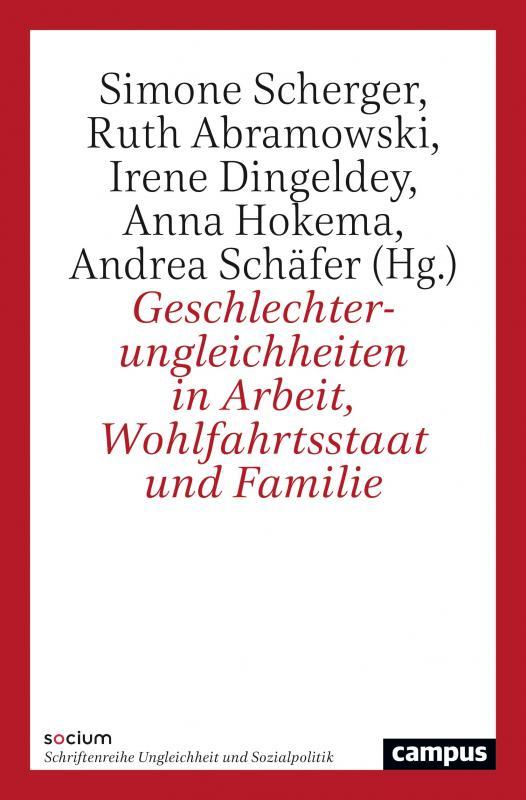 Cover-Bild Geschlechterungleichheiten in Arbeit, Wohlfahrtsstaat und Familie