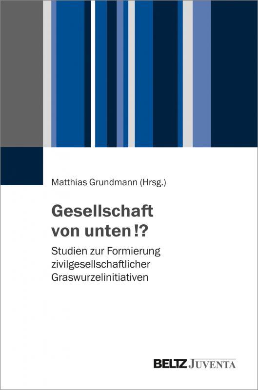 Cover-Bild Gesellschaft von unten!?