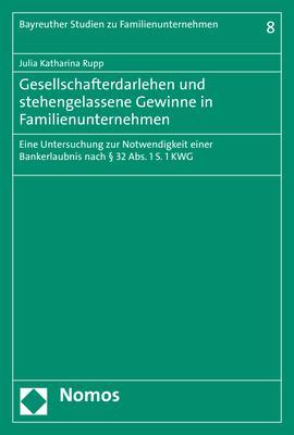 Cover-Bild Gesellschafterdarlehen und stehengelassene Gewinne in Familienunternehmen