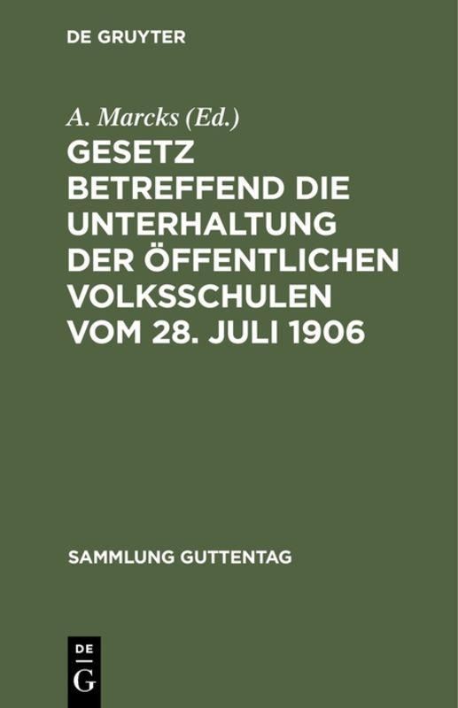 Cover-Bild Gesetz betreffend die Unterhaltung der öffentlichen Volksschulen vom 28. Juli 1906