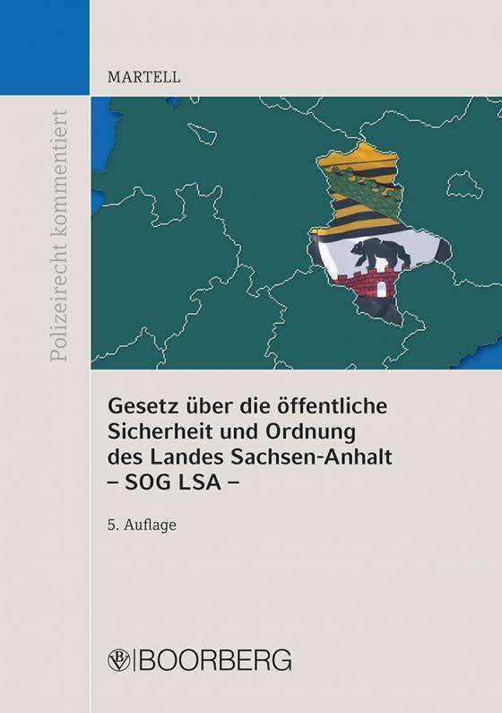 Cover-Bild Gesetz über die öffentliche Sicherheit und Ordnung des Landes Sachsen-Anhalt - SOG LSA -