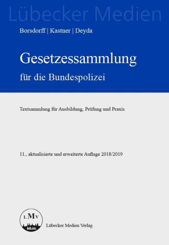 Cover-Bild Gesetzessammlung für die Bundespolizei