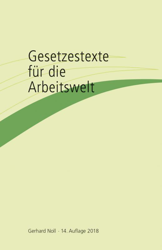 Cover-Bild Gesetzestexte für die Arbeitswelt