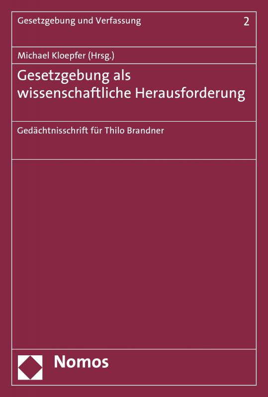 Cover-Bild Gesetzgebung als wissenschaftliche Herausforderung