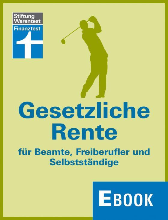 Cover-Bild Gesetzliche Rente für Beamte, Freiberufler und Selbstständige