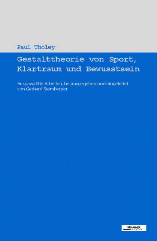 Cover-Bild Gestalttheorie von Sport, Klartraum und Bewusstsein