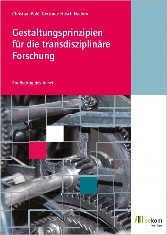 Cover-Bild Gestaltungsprinzipien für die transdisziplinäre Forschung
