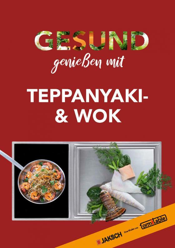Cover-Bild GESUND genießen mit TEPPANYAKI & WOK