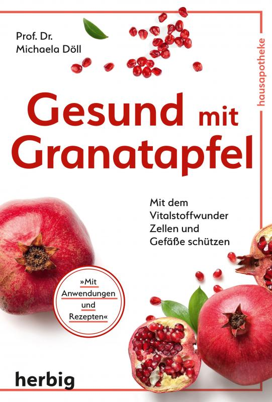 Cover-Bild Gesund mit Granatapfel