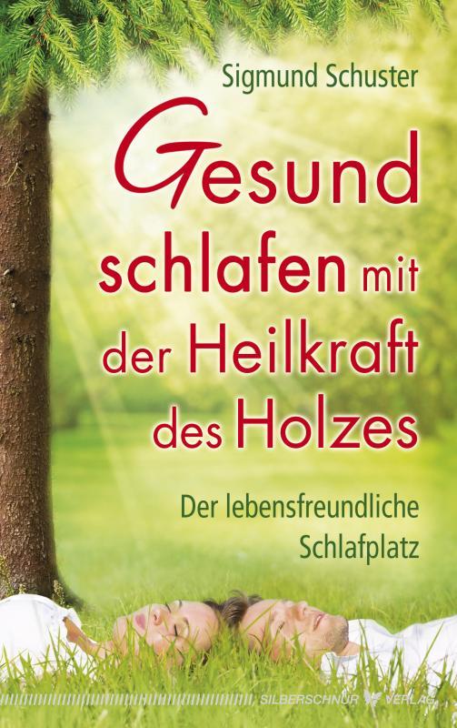 Cover-Bild Gesund schlafen mit der Heilkraft des Holzes