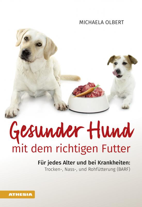 Cover-Bild Gesunder Hund mit dem richtigen Futter