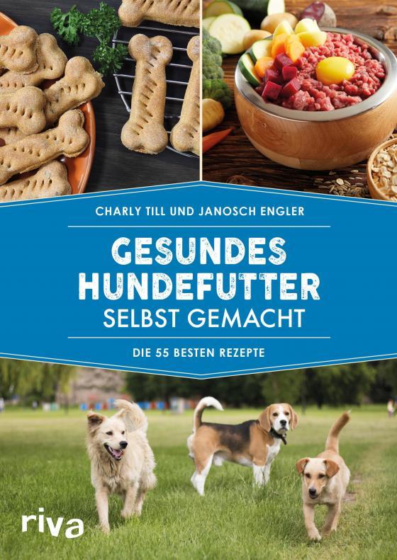 Cover-Bild Gesundes Hundefutter selbst gemacht