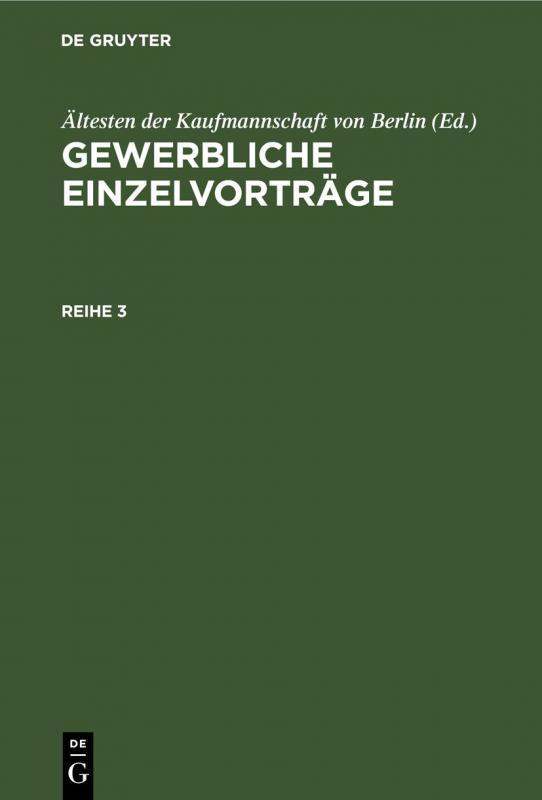 Cover-Bild Gewerbliche Einzelvorträge / Gewerbliche Einzelvorträge. Reihe 3