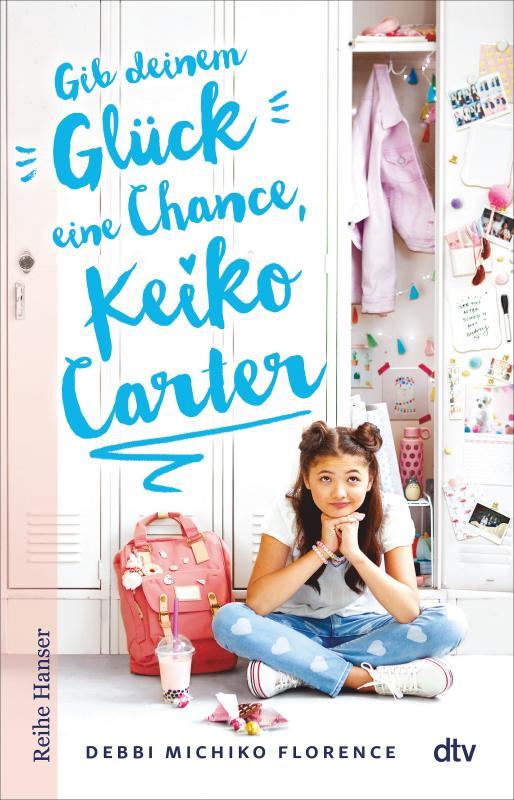 Cover-Bild Gib deinem Glück eine Chance, Keiko Carter