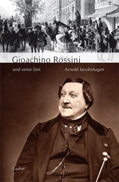 Cover-Bild Gioachino Rossini und seine Zeit