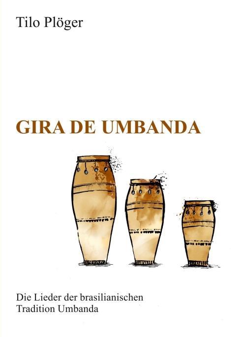 Cover-Bild Gira de Umbanda — Die Lieder der brasilianischen Tradition Umbanda