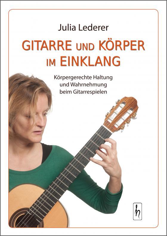 Cover-Bild Gitarre und Körper im Einklang