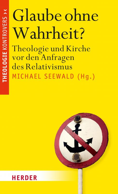 Cover-Bild Glaube ohne Wahrheit?